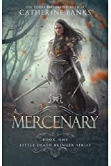 Mercenary (Little Death Bringer Book 1) Kindle Edition