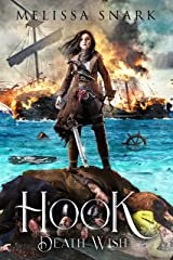 Hook: Death Wish (Captain Hook and the Pirates of Neverland Book 3) Kindle Edition