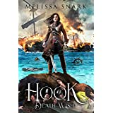 Hook: Death Wish (Captain Hook and the Pirates of Neverland Book 3)