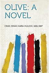 Olive: A Novel Kindle Edition