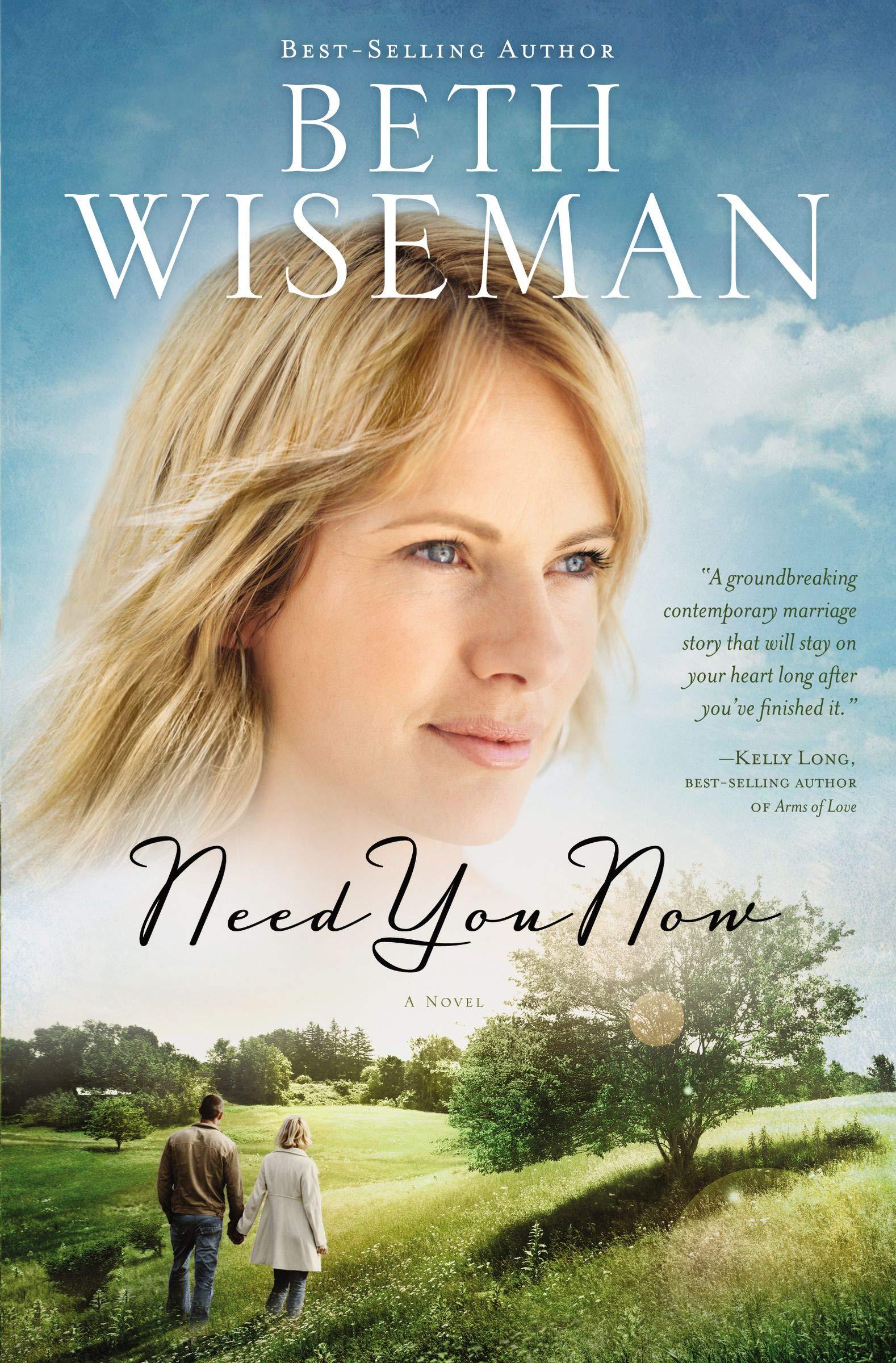 Need You Now  Wiseman, Beth Amazon.de Bücher