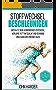 Stoffwechsel Beschleunigen: Entfalte dein verborgenes Potenzial,verbrenne Fett im Schlaf und gewinne unglaubliche Energie dazu ( Inkl. 10-Tage Abnehmplan, ... Fettverbrennung, Fitness, Sixpack)