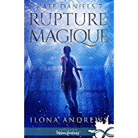Rupture Magique: Kate Daniels, T7