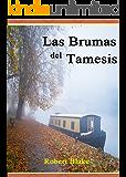 Romántica: Romance Histórico: Las brumas del Tamesis. Una apasionante historia de intriga y pasión. (Spanish Edition)