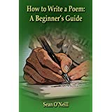 How to Write a Poem: A Beginner's Guide