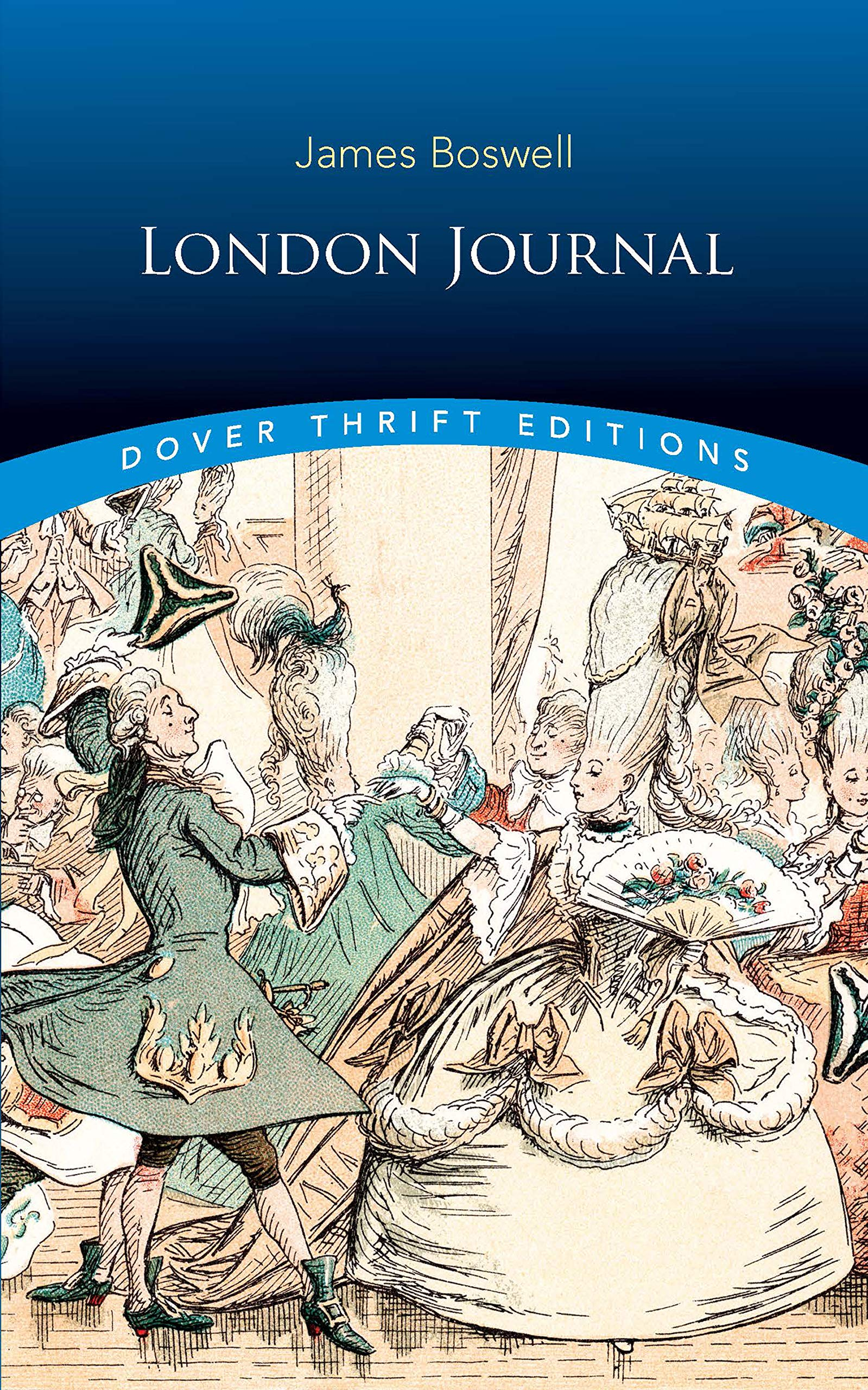 London Journal (Dover Thrift Editions): James Boswell: 0800759828494:  Amazon.com: Books