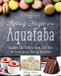 Sweet eats for all 250 decadent gluten free vegan recipes from baking magic with aquafaba transform your favorite vegan treats with the revolutionary new egg substitute fandeluxe
