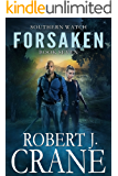 Forsaken (Southern Watch Book 7)