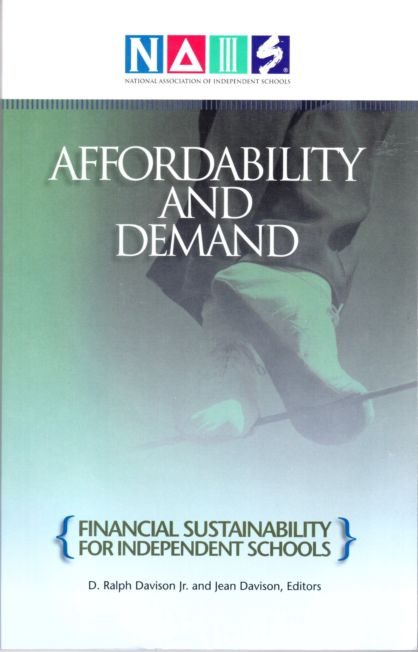 Affordability and Demand: Financial Sustainability for Independent Schools ebook