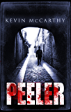Peeler ( A Sean O'Keefe Mystery) (Sean O'Keefe series Book 1)