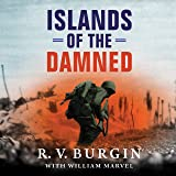 Islands of the Damned: A Marine at War in the Pacific