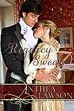 Regency Sweets: Four Clean Regency Romance Novellas