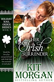 Her Irish Surrender (Holiday Mail Order Brides, Book Four)