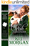 Her Irish Surrender (Holiday Mail Order Brides Book 4)