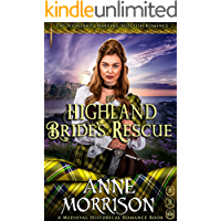 A Highland Bride's Rescue (The Highlands Warring Scottish Romance) (A Medieval Historical Romance Book)