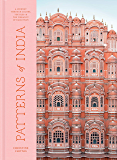 Patterns of India: A Journey Through Colors, Textiles, and the Vibrancy of Rajasthan