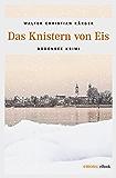 Das Knistern von Eis Bodensee Krimi (Max Madlener) (German Edition)