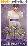 A Broken Betrothal (Convenient Arrangements Book 1)