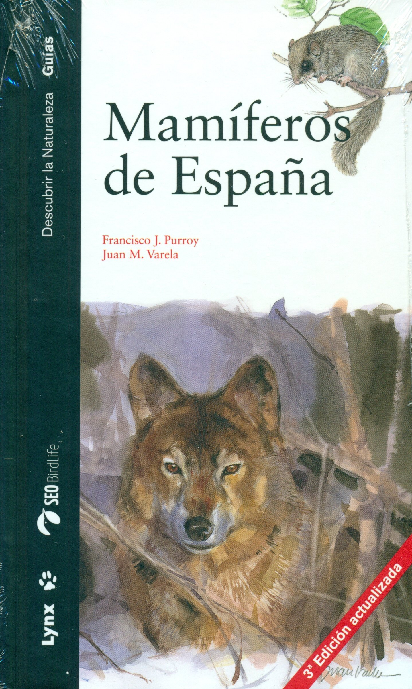 Mamíferos de España (Descubrir la Naturaleza. Guías): Amazon.es: Purroy, Francisco J., Varela, Juan M.: Libros