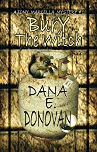 BURY THE WITCH: Book 10 (Detective Marcella Witch's Series)