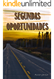 Segundas oportunidades (Spanish Edition)