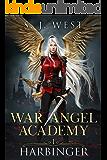 Harbinger (War Angel Academy Book 1)