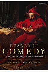 Reader in Comedy: An Anthology of Theory and Criticism Kindle Edition