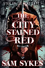 The City Stained Red (Bring Down Heaven series Book 1) Kindle Edition