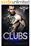 Clubs: Motorcycle Club Romance (Savage Saints MC Book 6)