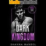 Dark Kingdom: A Mafia Arranged Marriage Romance (Russo Royals)