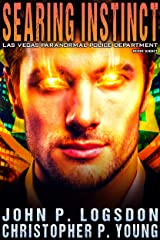 Searing Instinct (Las Vegas Paranormal Police Department Book 8) Kindle Edition