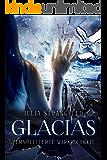 Glacias: Zersplitterte Wirklichkeit