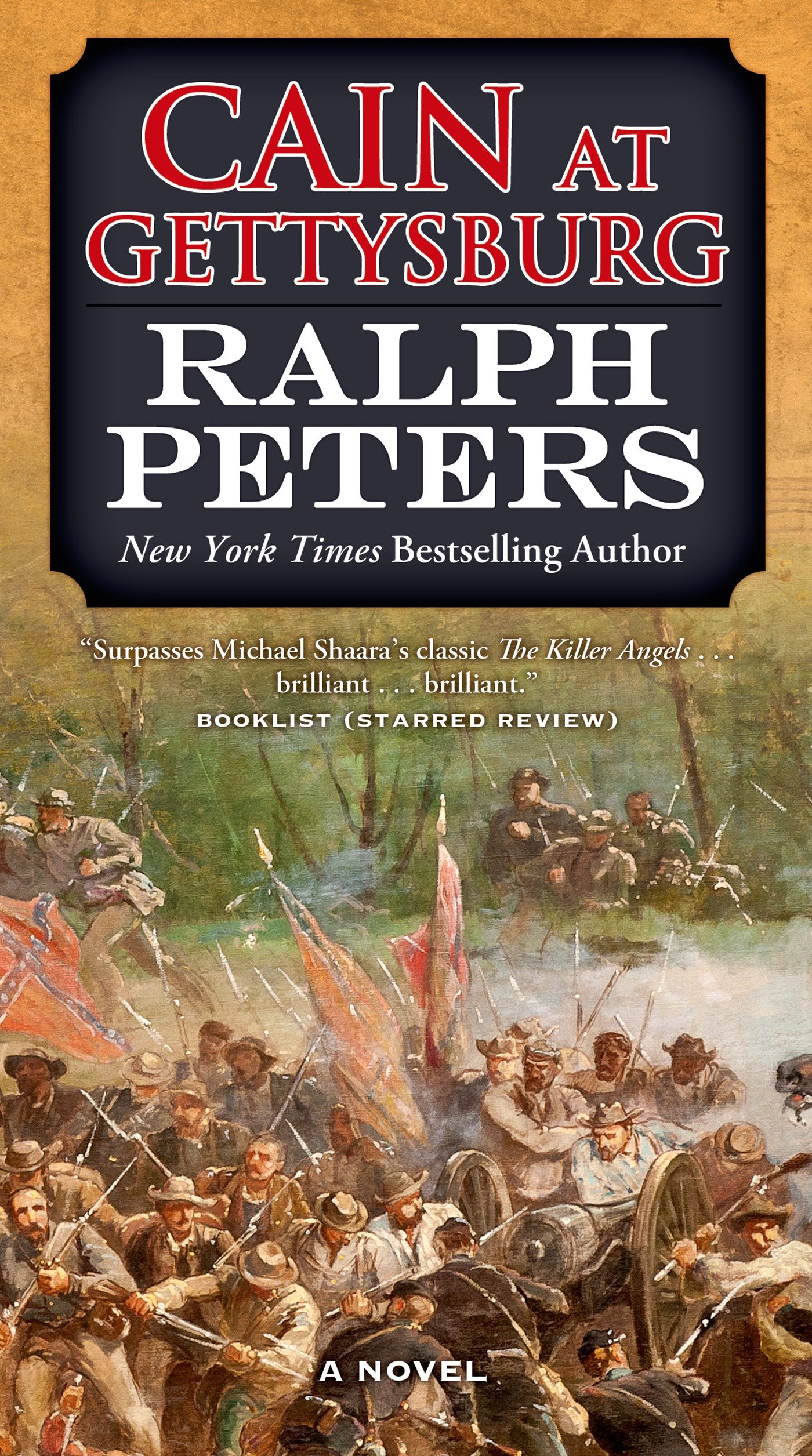 Amazon.com: Cain at Gettysburg: A Novel (The Battle Hymn Cycle)  (9780765368225): Ralph Peters: Books