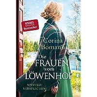 Die Frauen vom Löwenhof - Solveigs Versprechen: Roman (Die Löwenhof-Saga, Band 3)