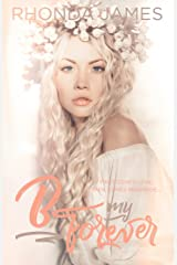 B my Forever: Wedding Novella (Sticks & Hearts) Kindle Edition