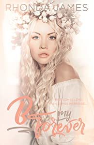B my Forever: Wedding Novella (Sticks & Hearts)