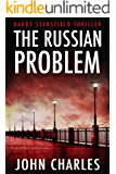 The Russian Problem (Darby Stansfield Thriller Book 2)