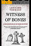 Witness of Bones (Joan and Matthew Stock Mystery Book 7)