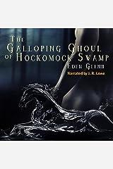 The Galloping Ghoul of Hockomock Swamp Audible Audiobook