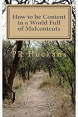 How to be Content in a World Full of Malcontents Kindle Edition