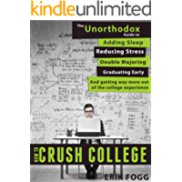 How to Crush College