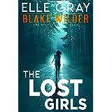 The Lost Girls (Blake Wilder FBI Mystery Thriller Book 6)