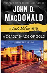 A Deadly Shade of Gold: A Travis McGee Novel Kindle Edition