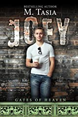 Joey (Gates of Heaven Book 4) Kindle Edition