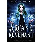 Arcane Revenant (The Darkland Druids Book 4)