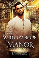 Willowhope Manor (Beyond the Realm: Remember Book 2) Kindle Edition
