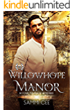 Willowhope Manor (Beyond the Realm: Remember Book 2)