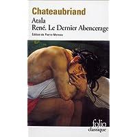 Atala - René - Le Dernier Abencerage (Collection Folio)