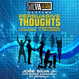 Silva Ultramind Systems Persuasive Thoughts: Have