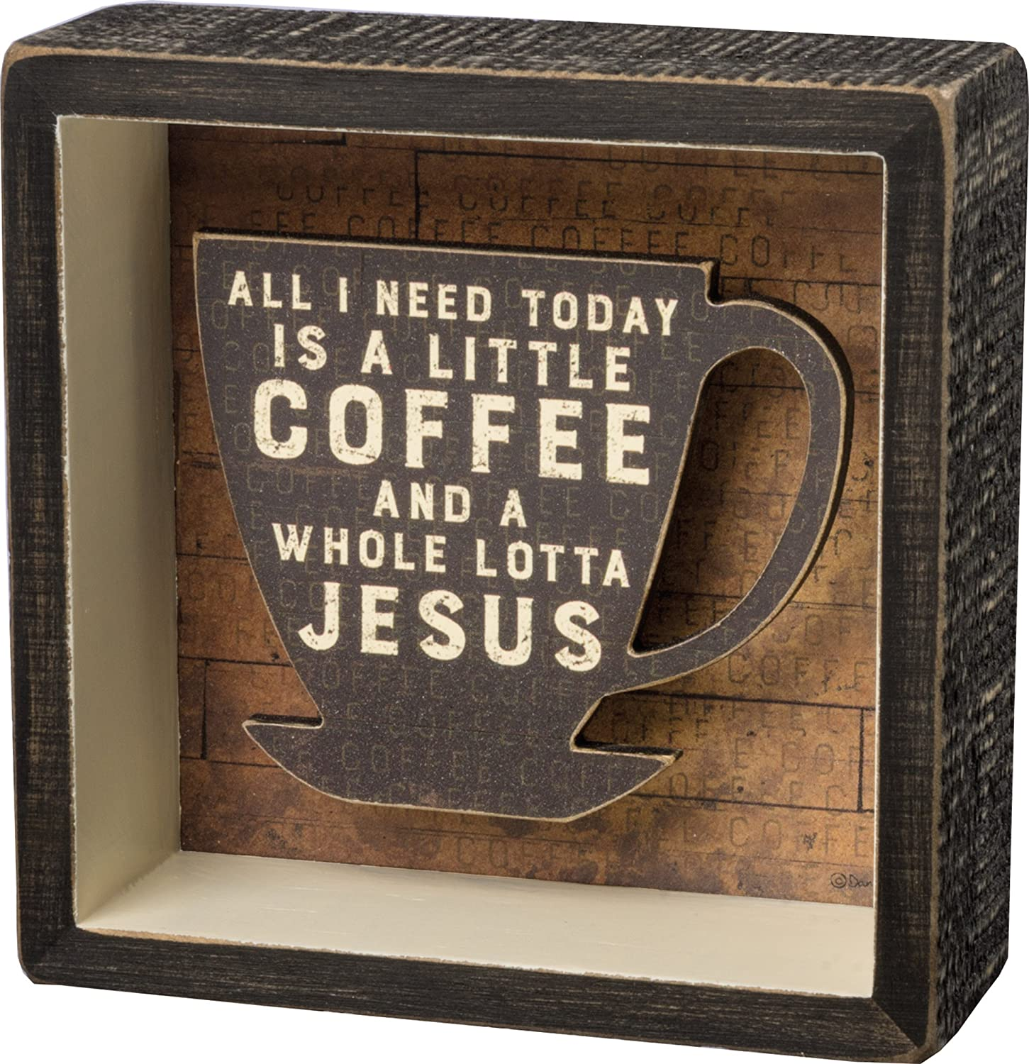 Primitives By Kathy A Little Coffee and a Whole Lotta Jesus Shadow Box Sign